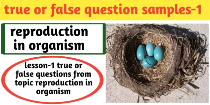 ◆ true or false question sample -1 in Biology for class 12th -CBSE -JAC exam