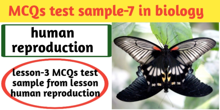 MCQs test sample-7 in biology for class 12th-CBSE-JAC exams