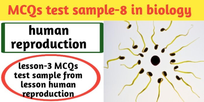 MCQs test sample-8 in biology for class 12th-CBSE-JAC exams