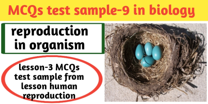 MCQs test sample-9 in biology for class 12th-CBSE-JAC exams